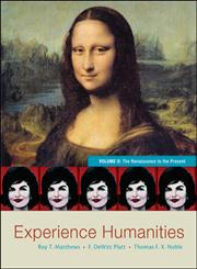 Experience Humanities The Renaissance to the Present Vol. 2 8th Edition,0077494717,9780077494711