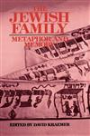 The Jewish Family Metaphor and Memory,0195054679,9780195054675