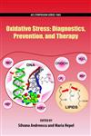 Oxidative Stress Diagnostics, Prevention, and Therapy,0841226830,9780841226838