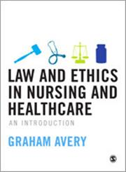 Law and Ethics in Nursing And Healhcare An Introducation,1848607334,9781848607330