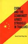 China and the Communist Armed Struggle in Thailand 1st Published,8170272092,9788170272090