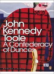 A Confederacy of Dunces Reprint Edition,0141182865,9780141182865