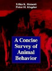 A Concise Survey of Animal Behavior,0123550653,9780123550651