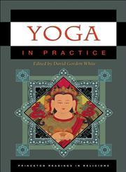 Yoga in Practice,0691140855,9780691140858