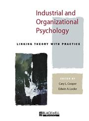 Industrial and Organizational Psychology Linking Theory with Practice,0631209921,9780631209928