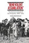 Benevolent Assimilation The American Conquest of the Philippines, 1899-1903,0300030819,9780300030815