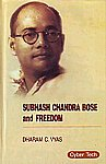 Subhash Chandra Bose and Freedom 1st Edition,8178845601,9788178845609