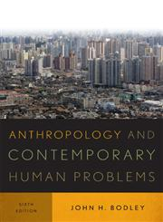Anthropology and Contemporary Human Problems,0759121591,9780759121591