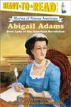 Abigail Adams First Lady of the American Revolution,0689870329,9780689870323