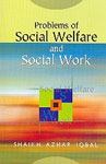 Problems of Social Welfare and Social Work 1st Edition,8181920465,9788181920461