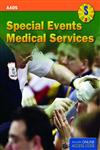Special Events Medical Services,1449600778,9781449600778