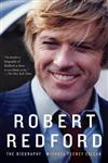 Robert Redford The Biography,0307475964,9780307475961