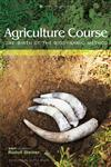 Agriculture Course The Birth of the Biodynamic Method,1855841487,9781855841482