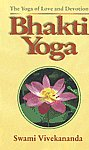Bhakti-Yoga The Yoga of Love and Devotion 16th Edition,8185301972,9788185301976