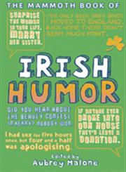 Mammoth Book of Irish Humor,0762448083,9780762448081
