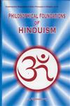 Philosophical Foundations of Hinduism 1st Edition,8124601631,9788124601631