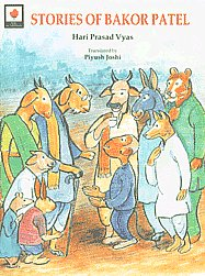 Stories of Bakor Patel Selection from the Original Gujarati Stories was made by Mahendra Meghani 1st Edition,8123735847,9788123735849