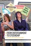 From Entertainment to Citizenship Politics and Popular Culture,0719085381,9780719085383