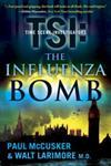 The Influenza Bomb A Novel,1416569758,9781416569756