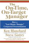 "The On-Time, On-Target Manager How a ""Last-Minute Manager"" Conquered Procrastination,0060574593,9780060574598"