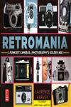 Retromania The Funkiest Cameras of Photography's Golden Age,0415657083,9780415657082
