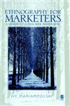 Ethnography for Marketers A Guide to Consumer Immersion,0761969462,9780761969464