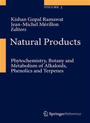 Handbook of Natural Products - Phytochemistry, Botany, Metabolism 3 Vols.,3642221459,9783642221453