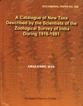 A Catalogue of New Taxa Described by the Scientists of the Zoological Survey of India During 1916-1991 1st Edition,818587493X,9788185874937