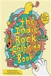 The Indie Rock Coloring Book,0811870944,9780811870948