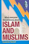 What Everyone Should Know About Islam and Muslims 1st Edition,8174350306,9788174350305
