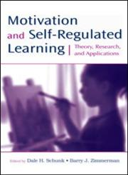 Motivation and Self-Regulated Learning: (Re) Theory, Research, and Applications Theory, Research, and Applications,0805858989,9780805858983