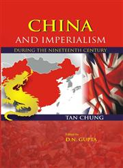 China and Imperialism (During the Nineteenth Century),8121202078,9788121202077