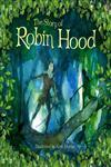 The Story of Robin Hood,1409522075,9781409522072