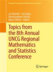 Topics from the 8th Annual UNCG Regional Mathematics and Statistics Conference,1461493315,9781461493310