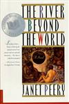 The River Beyond the World A Novel,0312169868,9780312169862