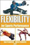 Flexibility for Sports Performance,0736064222,9780736064224