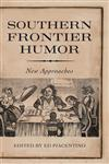 Southern Frontier Humor New Approaches,1617037680,9781617037689