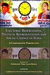 Electoral Reservations, Political Representation and Social Change in India A Comparative Perspective 1st Edition,8173046220,9788173046223