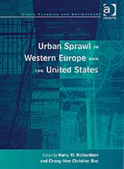 Urban Sprawl in Western Europe and the United States,0754637891,9780754637899