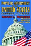 Popular Government in the United States Foundations and Principles,0202363473,9780202363479