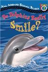 Do Dolphins Really Smile?,0448443414,9780448443416