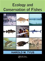 Ecology and Conservation of Fishes,1439858543,9781439858547