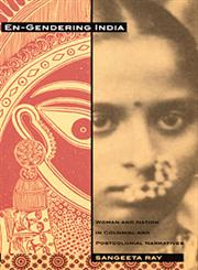 En-Gendering India Woman and Nation in Colonial and Postcolonial Narratives,0822324903,9780822324904