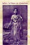Wives, Widows, and Concubines The Conjugal Family Ideal in Colonial India,0253219728,9780253219725