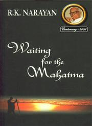 Waiting for the Mahatma 1st Indian Edition, 25th Reprint,8185986061,9788185986067