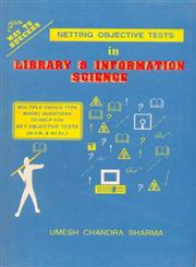 Netting Objective Tests in Library and Information Science,8170001862,9788170001867