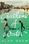 Gardens of Water 1st Edition,0747596573,9780747596578