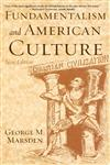 Fundamentalism and American Culture, 2nd edition 2nd Edition,0195300513,9780195300512