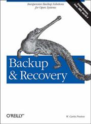 Backup & Recovery Inexpensive Backup Solutions for Open Systems 1st Edition,0596102461,9780596102463