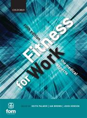 Fitness for Work The Medical Aspects 5th Edition,0199643245,9780199643240